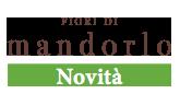 Fiori di Mandorlo Novità